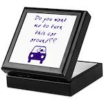 Turn This Car Around Keepsake Box