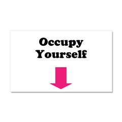 Occupy Yourself Car Magnet 20 x 12