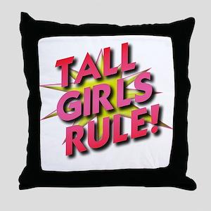 Tall Girls Rule! Throw Pillow