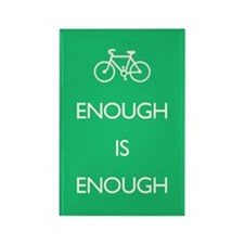 Enough Is Enough var Bike Rectangle Magnet
