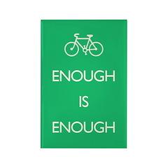 Enough Is Enough var Bike Rectangle Magnet
