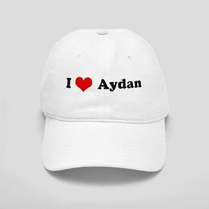 I Love Aydan Cap