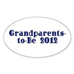 Grandparents-to-Be 2012 Sticker (Oval 50 pk)