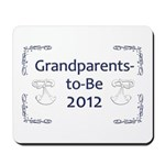 Grandparents-to-Be 2012 Mousepad