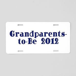 Grandparents-to-Be 2012 Aluminum License Plate