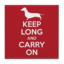 Keep Long and Carry On Tile Coaster
