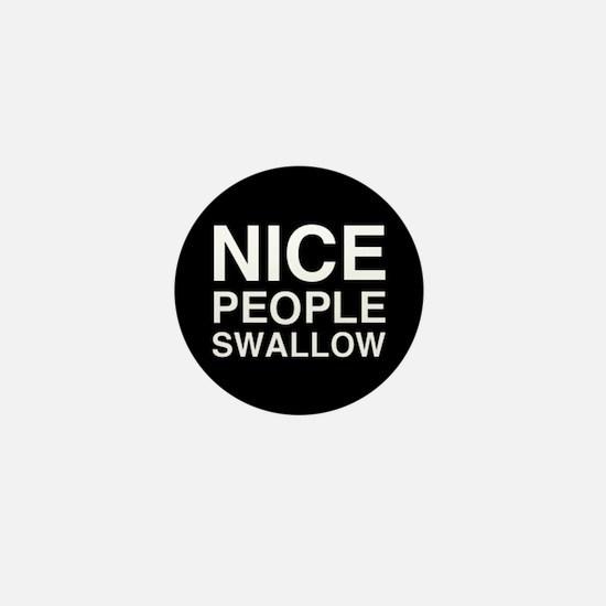 Nice People Mini Button