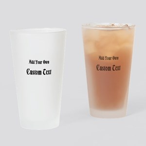 Black Custom Text Drinking Glass