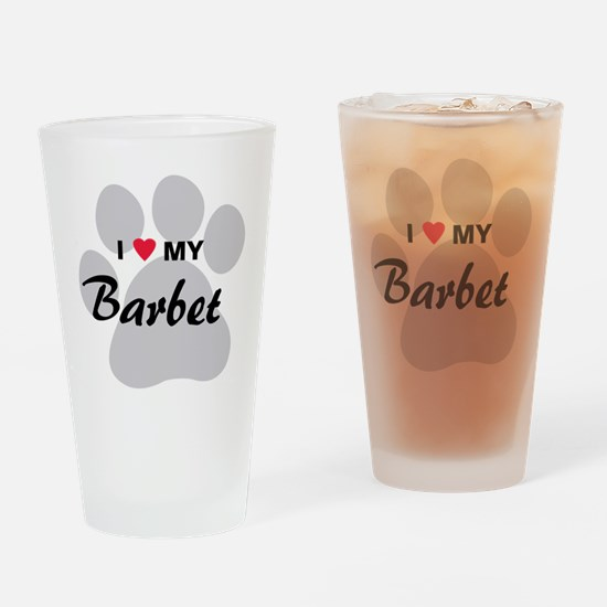 I Love My Barbet Drinking Glass