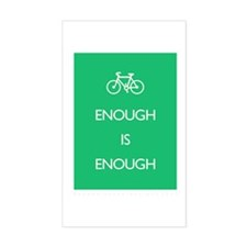 Enough Is Enough var Bike Sticker (Rectangle)