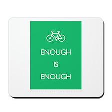 Enough Is Enough var Bike Mousepad