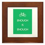 Enough Is Enough var Bike Framed Tile