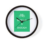 Enough Is Enough var Bike Wall Clock
