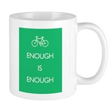 Enough Is Enough var Bike Mug