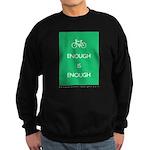 Enough Is Enough var Bike Sweatshirt (dark)