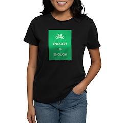 Enough Is Enough var Bike Women's Dark T-Shirt