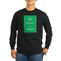 Enough Is Enough var Bike T