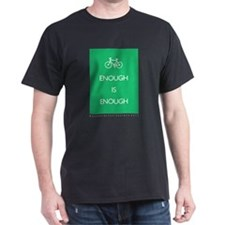 Enough Is Enough var Bike Dark T-Shirt