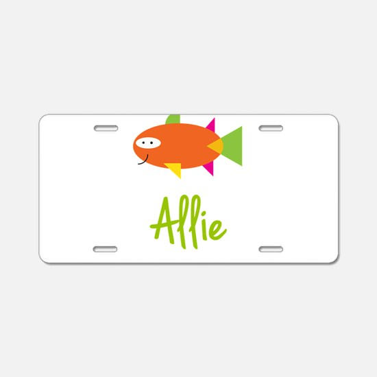 Allie is a Big Fish Aluminum License Plate