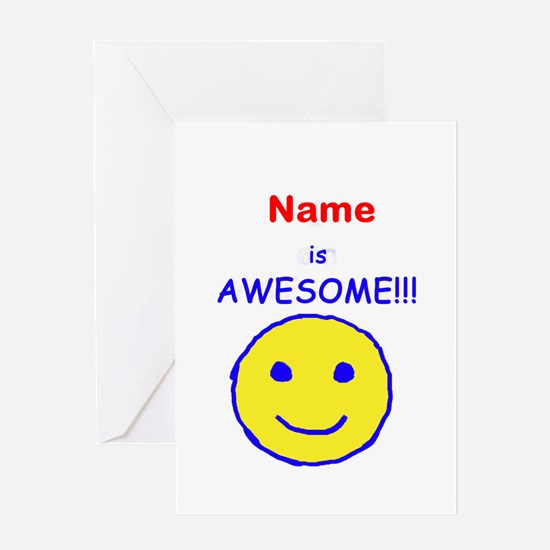 I am Awesome (personalized) Greeting Card