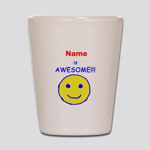I am Awesome (personalized) Shot Glass