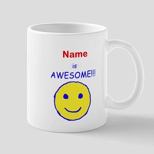 I am Awesome (personalized) Mug