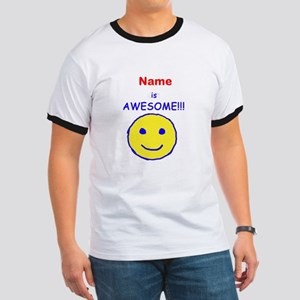 I am Awesome (personalized) Ringer T