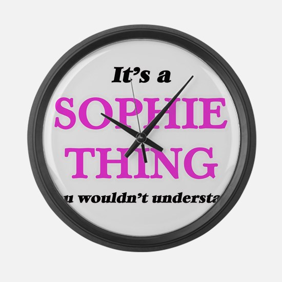It's a Sophie thing, you woul Large Wall Clock