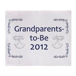 Grandparents-to-Be 2012 Throw Blanket
