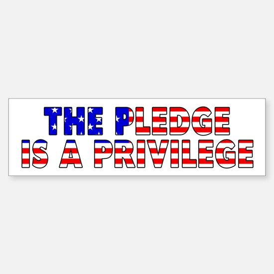 Pledge Is A Privilege Sticker (Bumper)