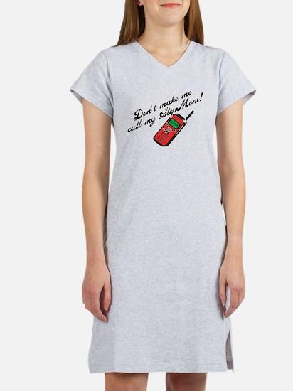 Don't Make Me Call StepMom! Women's Nightshirt