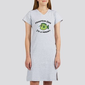 MomMom Says I'm a Keeper! Women's Nightshirt