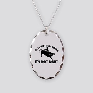If it's not bull riding it's not right Necklace Ov