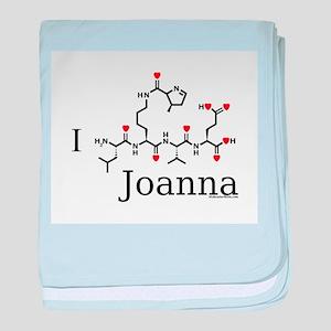 I Love Joanna molecularshirts baby blanket