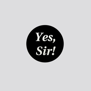 Yes, Sir! Mini Button