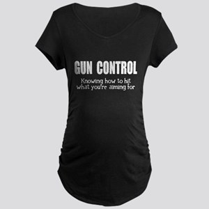 Gun Control Maternity Dark T-Shirt