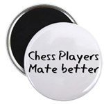 Chess Players Mate Better Magnet