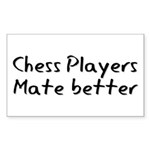 Chess Players Mate Better Sticker (Rectangle)