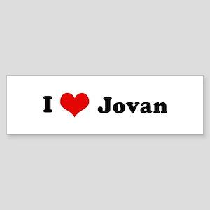 I Love Jovan Bumper Sticker