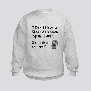 Short Attention Kids Sweatshirt
