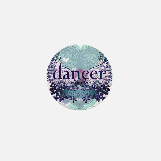 dancer forever by DanceShirts.com Mini Button