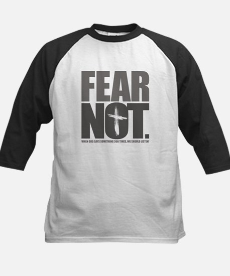 Fear Not. Kids Baseball Jersey