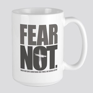 Fear Not. Large Mug