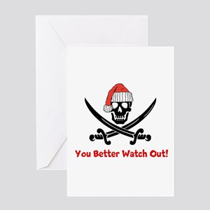 You Better Watch Out Greeting Card