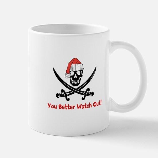 You Better Watch Out Mug