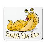 Banana Slug Babe Mousepad