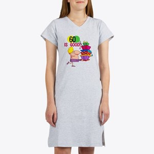 60 is Good Women's Nightshirt
