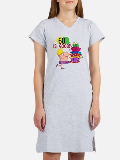 60 is Good Women's Nightshirt