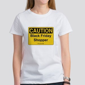 Caution Black Friday Shopper Women's T-Shirt