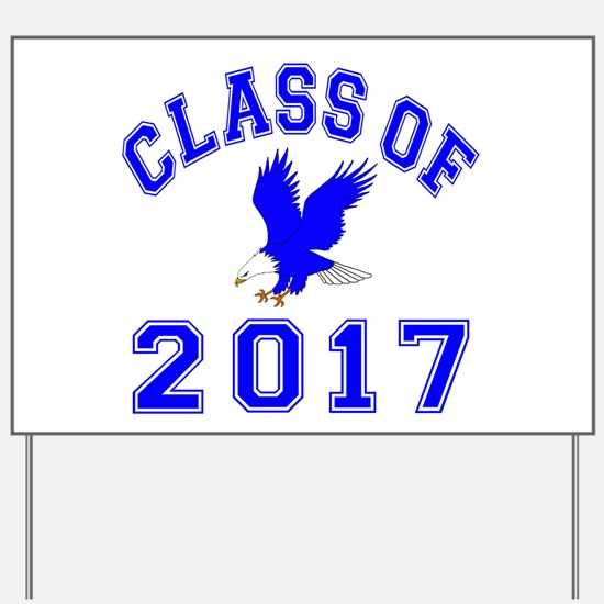 Class Of 2017 Eagle Yard Sign